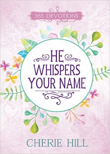 He Whispers Your Name Kindle